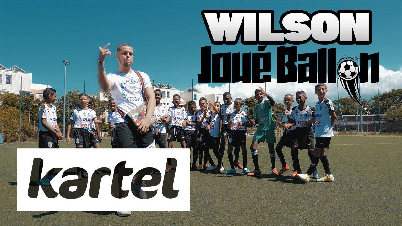 WILSON - Joué Ballon (Clip Officiel)