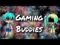~Gaming Buddies~  Gacha Life  Mini Movie
