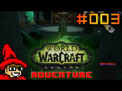 World of Warcraft: Legion Pre-Patch Adventure || E003 || Vault of the Betrayer [Let's Play]