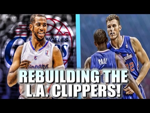Rebuilding the Los Angeles Clippers - NBA 2K17 My League