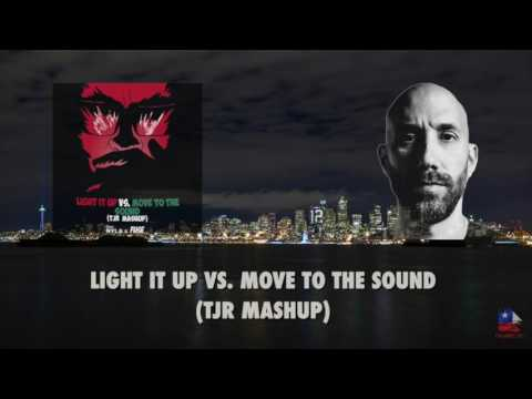 Light It Up vs. Move To The Sound (TJR Mashup)