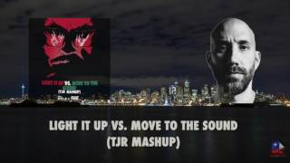Скачать Light It Up Vs Move To The Sound TJR Mashup