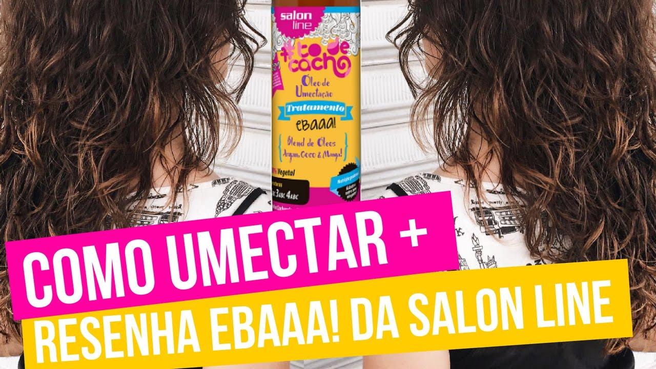 f7c8228ab Como Fazer Umectação em casa + Resenha Óleo de Umectação Ebaaa! da Salon  Line #todecacho - YouTube