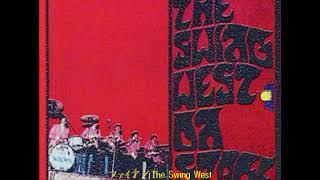 ザ・スウィング・ウエストThe Swing West/ファイア Fire (1969年)