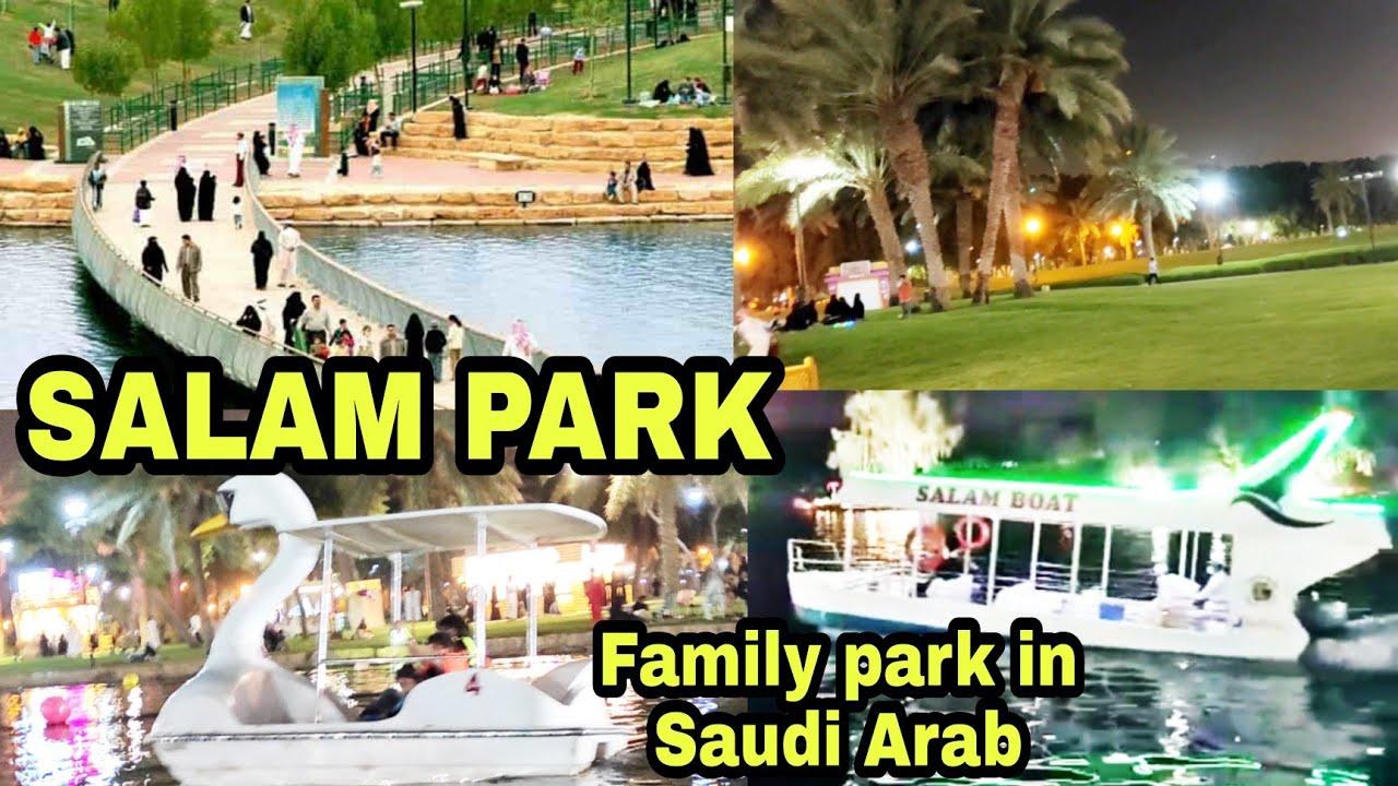 SALAM PARK in Riyadh City  Family park   Indian life in Saudi Arabia
