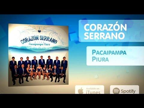 Corazon Serrano Pacaipampa Piura Enganchado CD