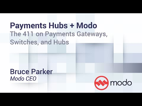 Payments Hubs + Modo