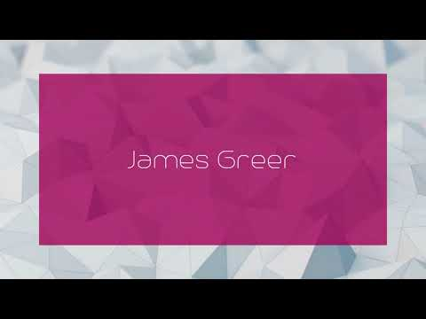 James Greer - appearance
