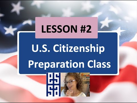 Lesson 2 U.S Citizenship Preparation Class