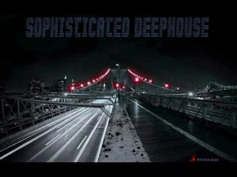 SOPHISTICATED DEEPHOUSE