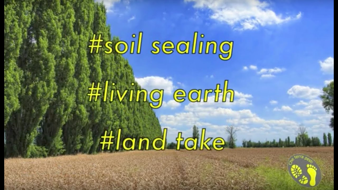 #soil Sealing, #living Earth, #land Take
