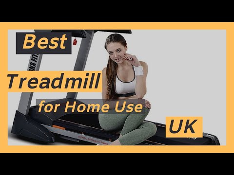BEST TREADMILL FOR HOME USE 2020 UK (top rated treadmills UK 2020)
