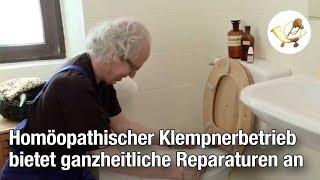Homöopathischer Klempnerbetrieb bietet ganzheitliche Reparaturen an [Postillon24]