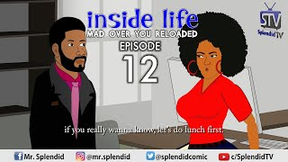 Download Splendid Tv Comedy - INSIDE LIFE - MAD OVER YOU RELOADED EP 12 (Splendid TV Cartoon)