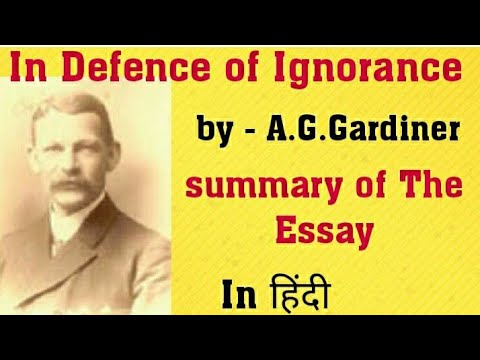 In Defence of Ignorance by A.G.Gardiner for LT grade exam 2018 & others