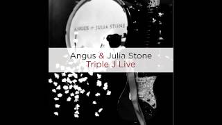 Angus & Julia Stone - Triple J Live - Big Jet Plane