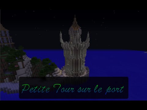 Tuto Minecraft 6: Construction d'une tour sur le port