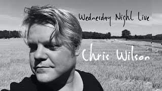 Chris Wilson - Wednesday Night Live, February 17, 2021