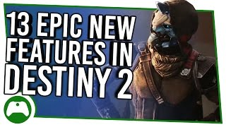 13 Epic New Features In Destiny 2 - Powers, Planets And Plot Revealed!