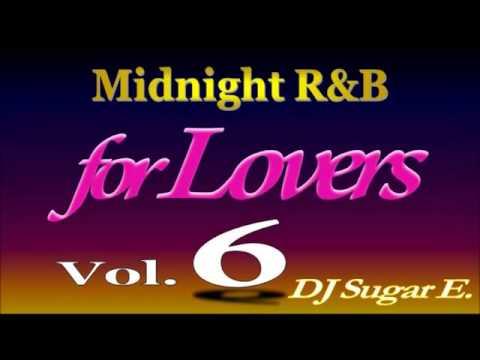 90's   00's R&B Midnight Mix 6 Ballads Smooth R&B