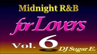 90 s 00 s r midnight mix 6 ballads smooth r