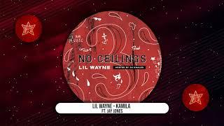 Lil Wayne - Kamila Ft. Jay Jones (No Ceilings 3)