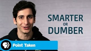 POINT TAKEN   One Word or Less: Is Technology Making Us Smarter or Dumber?   PBS
