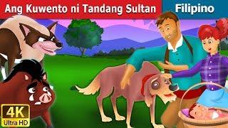 Ang Kuwento ni Tandang Sultan | Kwentong Pambata | Mga Kwentong Pambata | Filipino Fairy Tales