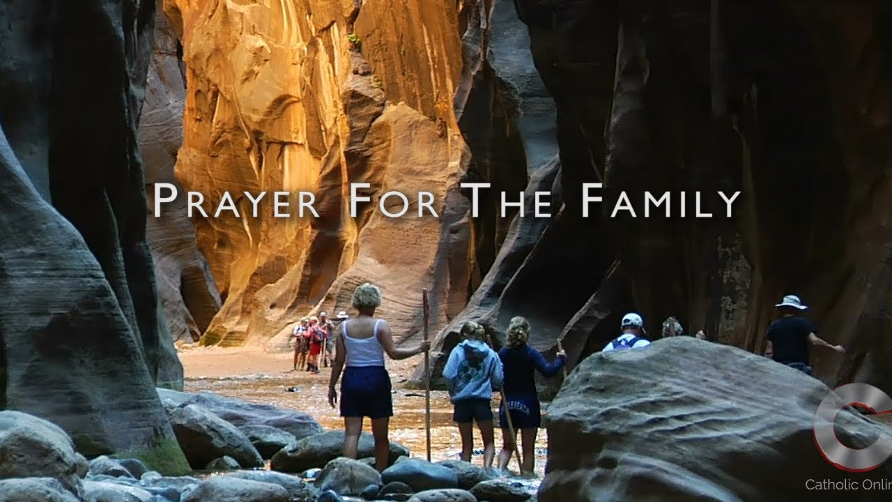 Prayer for the Family - Prayers - Catholic Online