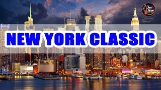New York Jazz Lounge - Smooth Jazz Bar Classics - 3 Hours Relaxing