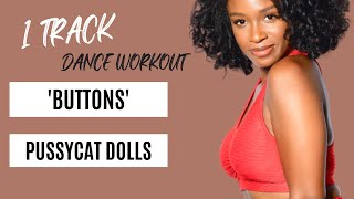 The Pussycat Dolls Buttons Ft Snoop Dogg Dance Workout By Marissa Sherene