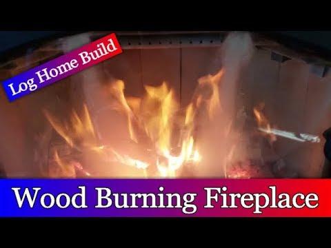 Log Home Build Episode #12 - Wood Burning Fireplace