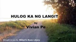 HULOG KA NG LANGIT - Vivian Pe