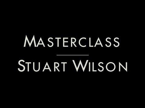 MASTERCLASS STUART WILSON  PARTE 1 DE 2