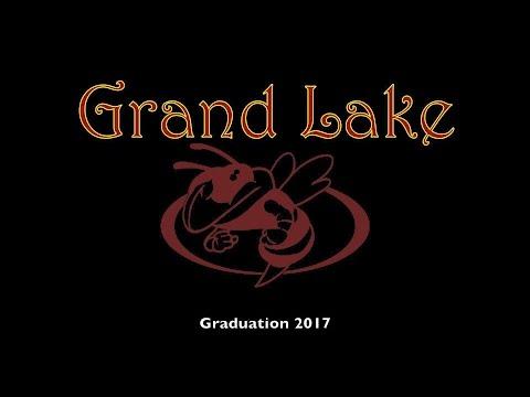 Grand Lake High School Graduation 2017