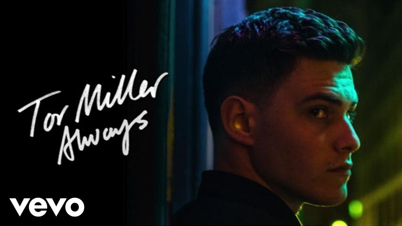 tor-miller-always-official-audio-tormillervevo