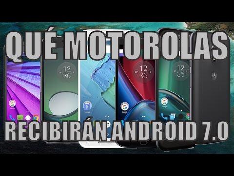 Qué Smartphones MOTOROLA Recibirán Android 7.0!!!