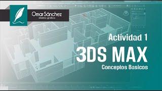 3ds Max - Actividad 1. Conoce la interfaz, los paneles, la creación de objetos básicos y parametros.
