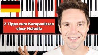 3 Tipps zum KOMPONIEREN deiner eigenen Melodie