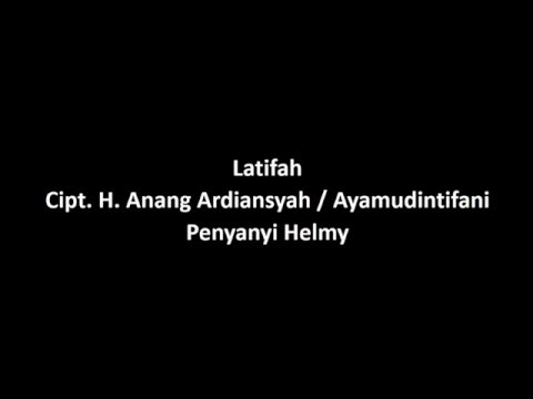 Lagu Banjar Latifah Lirik