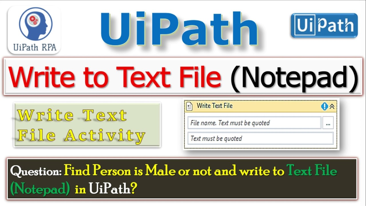 Write to Text File(Notepad)||Find Person is Male or not||UiPath RPA Tutorial
