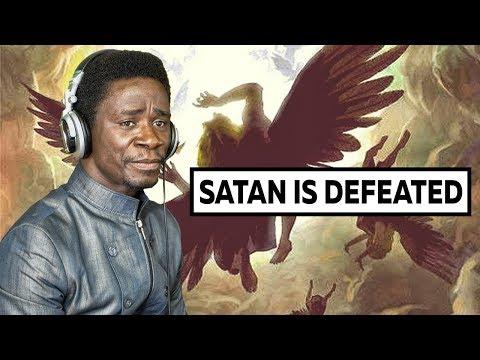 Satan Is Already Defeated  By Evangelist Akwasi Awuah