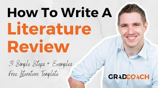 How To Write A Liteŗature Review In 3 Simple Steps (FREE Template With Examples)