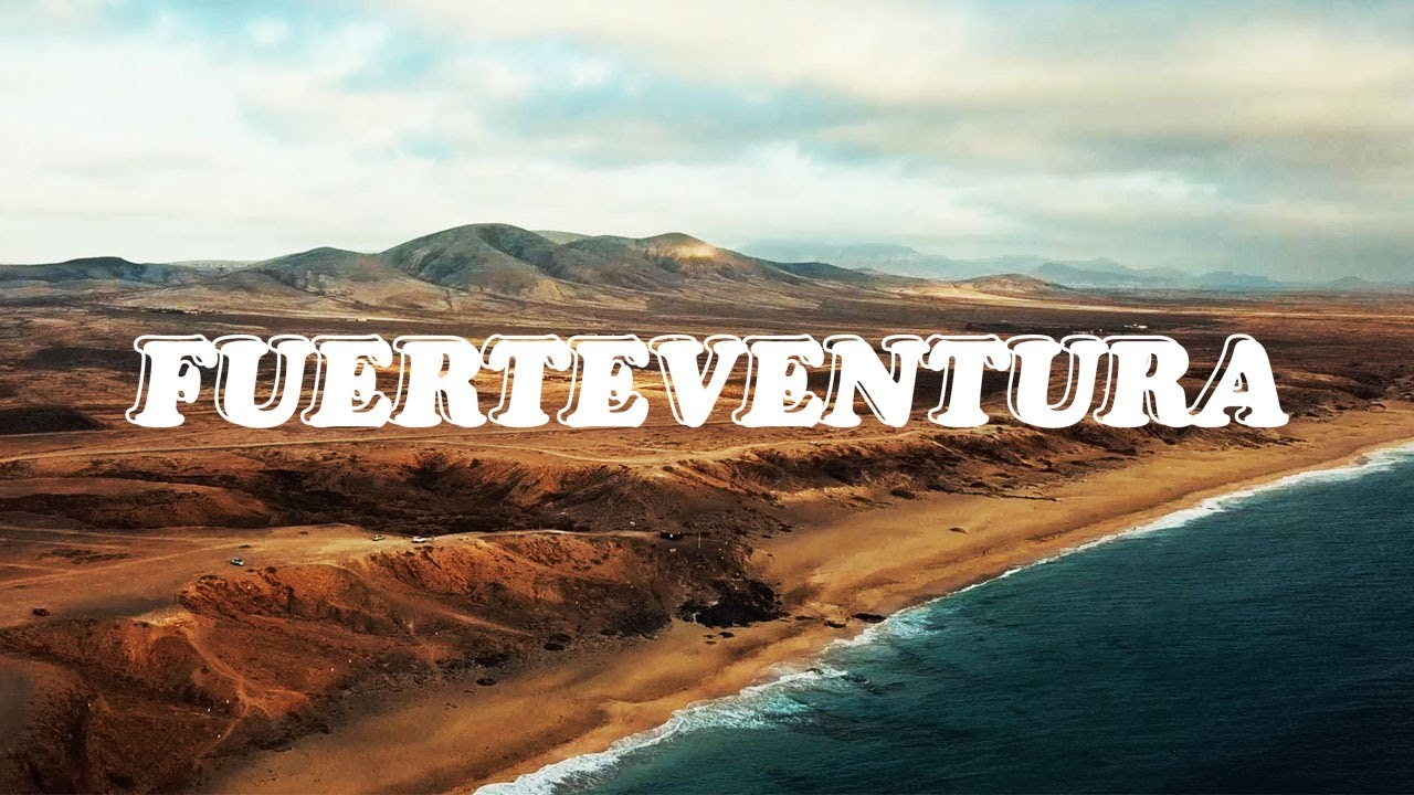 Download 5 THINGS YOU NEED TO DO ON FUERTEVENTURA (FOR FIRST TIME VISITORS)