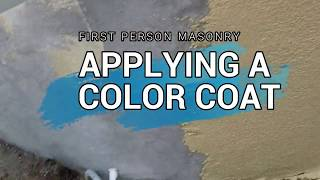 First Person Masonry - Stucco Color Coat