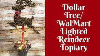 Christmas Crafts: Dollar Tree/ Walmart Lighted Reindeer Topiary