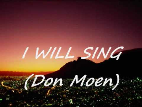 I will sing with lyrics Don Moen