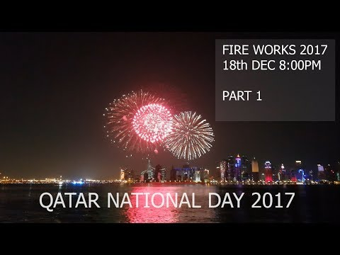 Qatar national day Fireworks - 18th December 2017