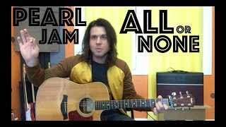 Guitar Lesson: How To Play All Or None By Pearl Jam