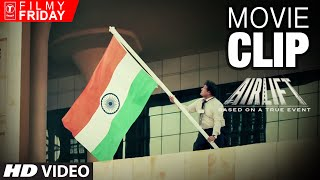 AIRLIFT MOVIE CLIPS 7 - Where is My Indian Flag ?